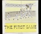 The First Game (c. 1921-1925)