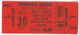 "Ticket to the Springfield College ""Showcase"" and Dedication of the Physical Education..."